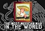 Thumbnail image for @MexicanMitt TV ad: 'The Most Mexican Man In The World'