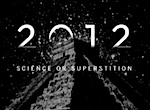 Thumbnail image for Disinformation Company: Doomsday 2012 Science or Superstition?