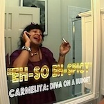 Thumbnail image for Carmelita, the diva on a budget, is 'So Spicy' (NSFW video)