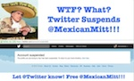 Thumbnail image for Who killed @MexicanMitt Romney's Twitter account? And why?