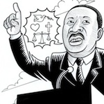 Thumbnail image for What if Martin Luther King were alive today? (toon)