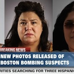 Thumbnail image for CNN identifies three Mexican mujeres wanted for Boston bombings