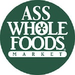 Thumbnail image for Flash: English-Only Whole Foods now known as AssWhole Foods