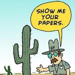 Thumbnail image for Even the Border Patrol knows! (toon)