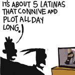 Thumbnail image for La Cucaracha: Let's watch that new TV show about Latinas! (toon)