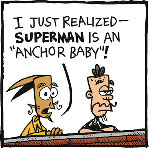 Thumbnail image for La Cucaracha: Excuse me, are you from Krypton? (toon)