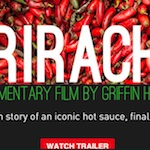 Thumbnail image for Area man scores 12 cases of Sriracha, hopes to Get Rich Quick (videos)