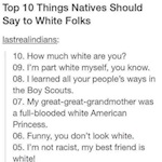 Thumbnail image for Top 10 things Natives should say to white folks (infographic)
