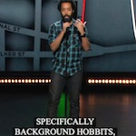 Thumbnail image for Wyatt Cenac : Sorry, brown-skinned actors can't be Hobbits (video)