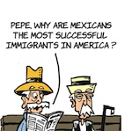 Thumbnail image for La Cucaracha: Mexicans, our most successful immigrants (toon)