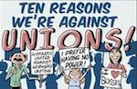 Thumbnail image for Top 10 reasons we are against labor unions (toon)