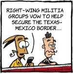 Thumbnail image for La Cucaracha: Advice to militias guarding the border (toon)