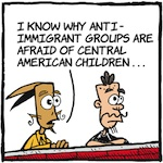 Thumbnail image for La Cucaracha: Why do they hate kid refugees so much? (toon)