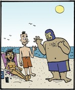 Thumbnail image for La Cucaracha: OMG, it's a topless beach! (toon)