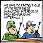 Thumbnail image for La Cucaracha: Why a militia? Kid refugees mean danger! (toon)