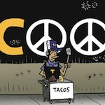 Thumbnail image for La Cucaracha: All we are saying is 'Give tacos a chance' (toon)