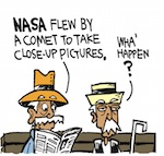 Thumbnail image for La Cucaracha: NASA flies by a comet (#TBT 2010 toon)