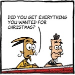Thumbnail image for La Cucaracha: Did Santa bring you everything you wanted? (toon)