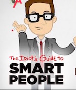 Thumbnail image for The Idiot's Guide to Smart People: 'Money' (NSFW video)
