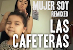 Thumbnail image for International Women's Day: Las Cafeteras 'Mujer Soy' (video)