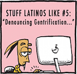 Thumbnail image for La Cucaracha: Stuff Latinos Like #5 (#TBT 2008 toon)