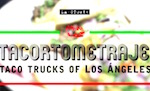 Thumbnail image for Taco Tuesday Video: The Taco Trucks of Los Angeles