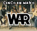 Thumbnail image for WAR (the original band): 'Cinco de Mayo' (1981 complete)
