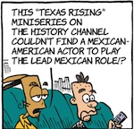Thumbnail image for La Cucaracha: On the History Channel, casting is quirky (toon)