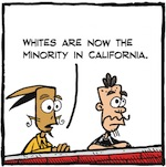 Thumbnail image for La Cucaracha: Californians – be kind to white people (toon)