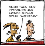 Thumbnail image for La Cucaracha: Sarah Palin says 'Speak American!' (toon)