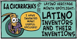 Thumbnail image for ¡Hola, La Cucaracha's Latino Heritage Inventor Heroes! (toon)
