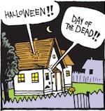 Thumbnail image for 2007 Toon: La Cucaracha: Is It Halloween or Day of the Dead?