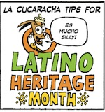 Thumbnail image for La Cucaracha's Tips for Latino Heritage Month (toon)