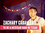 Thumbnail image for Poetry Slam: 'To be a Mexican man in Texas' (video)