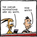 Thumbnail image for La Cucaracha: #OscarsSoWhite you say? How white are they? (toon)