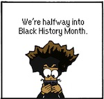 Thumbnail image for The Beandocks: Donald Trump on Black History Month (toon)