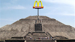 Thumbnail image for McDonald's plans Golden Arches for Teotihuacan, Chichen Itza